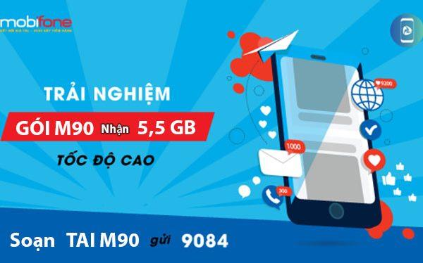 Cách đăng ký gói M90 Mobifone nhận 5,5GB chỉ 90.000đ/tháng