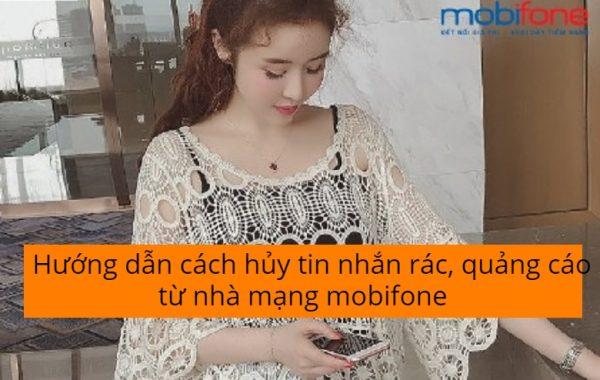 Hướng dẫn cách hủy tin nhắn rác, quảng cáo từ nhà mạng mobifone
