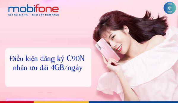 Đăng ký chương trình đặc biệt gói C90N Mobifone chỉ 90k có 4GB/ngày